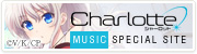 『Charlotte MUSIC SPECIAL SITE』